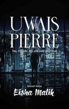 Uwais Pierre | From Sir To Lovely Husband by _EISHA