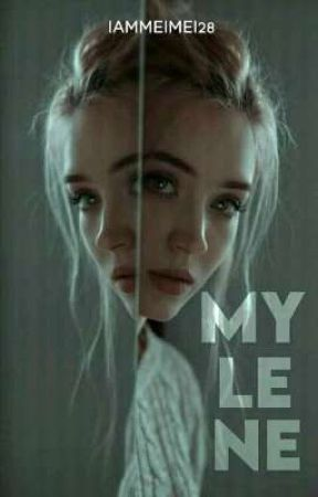 MYLENE [ONE SHOT STORY] by iammeimei28