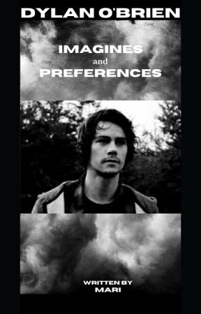 Dylan O'Brien --› Imagines and Preferences by --mxri