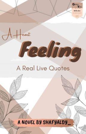 A HEART FEELING [On Hold] by shafyaldy_