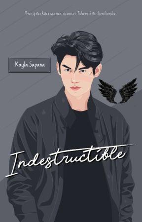 Indestructible by Kaylasapanaa
