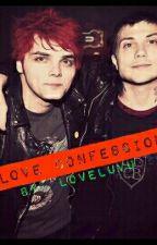 Love Confession (Frerard One-shot) by loveluvu