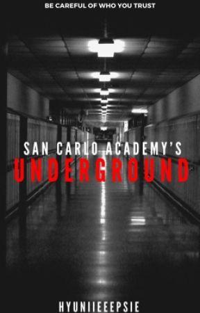San Carlo Academy's Underground by hyuniieeepsie