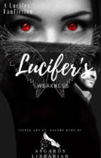 Lucifer's weakness (Lucifer's Daughter fanfiction) by asgards_librarian