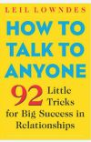 How To Talk To Anyone By Leil Lowndes cover