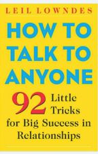 How To Talk To Anyone By Leil Lowndes by ramin2395