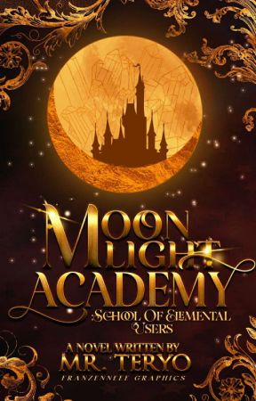 Moonlight Academy School Of Elemental Users by MR_TERYO