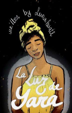 La Luz de Yara by Lunahuatl77