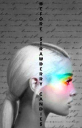 Before Strawberry Candies - Ariana grande x You (girlxgirl)  by youmenewyork