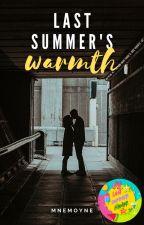 Last Summer's Warmth ✔ by Mnemoyne