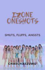 Iz*one Oneshots (Smuts/Fluff/Angst) by Chaechaezuwu