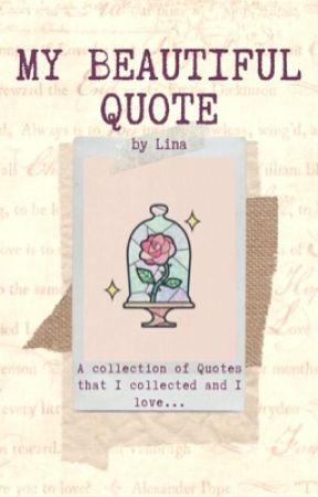 My beautiful Quote ʚϊɞ by q_Lina