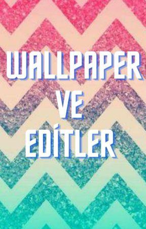 Wallpaper ve Editler by sol_luna_offical