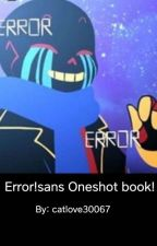 Error!sans Oneshots by Gl1tchedFe3l1ngs