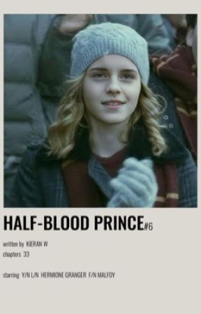 The Half-Blood Prince | Hermione Granger x Male Reader (Book Six) by kieran_w