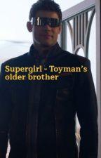 Supergirl - Toyman's older brother by Saintzhir