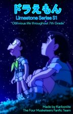 Volume 1 - Oblivious (Doraemon Limestone AU) Series Fanfiction by Karbonite-330