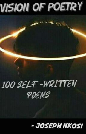 VISION  OF POETRY by josephnkosi