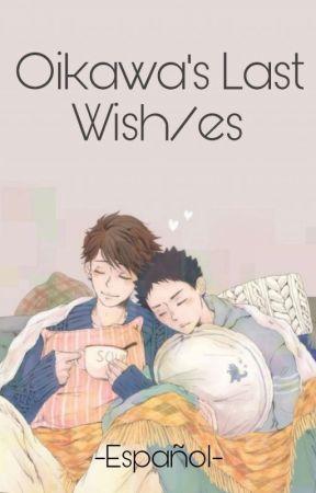 El último deseo de Oikawa (Oikawa's Last Wish/es) by kaguya_kobayashi
