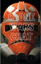 Clone Wars chat. by Galaxy11Wolf