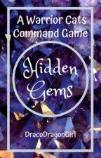 Hidden Gems    A Warrior Cats Command Game by DracoDragonGirl