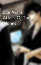 Star Wars: Attack Of The Clones by byakuya978