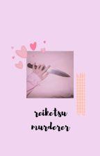 Reiketsu Murderer... Naruto various x emotionless reader by oceangirl412