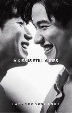 A Kiss is still a Kiss | TayNew (COMPLETED) by ladycrookshanks