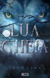 A Saga Lunar: Lua Cheia - Livro Um (Em Revisão) cover