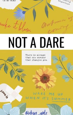 Not A Dare by dna_girlz