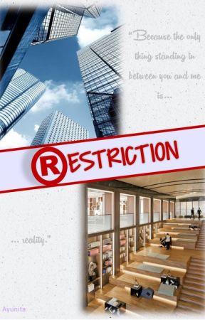 Restriction by aybluepanda