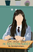 The Only Girl in Section Aries by Mikrokosmos_Kim040