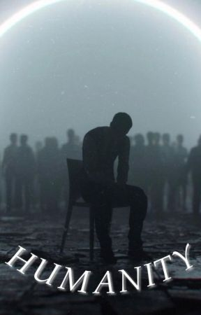 Humanity by Dawn-01