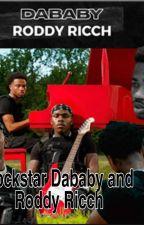 Rockstar Dababy And Roddy Ricch by cherishtreasure