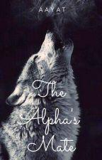 Manan- The Alpha's Mate by __Aayat
