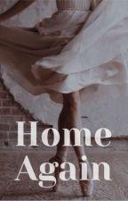 Home Again by hattiiiieeee