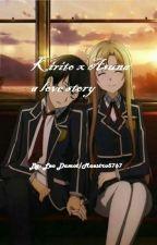 Kirito x Asuna a love story(DISCONTINUED) by Maestro5767