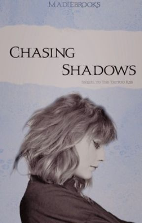 Chasing Shadows (Jaylor Fanfiction) by MadieBrooks