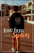 Love From Spain by anxnymxouss