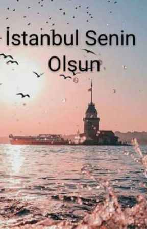 İSTANBUL SENİN OLSUN by Morzambak24
