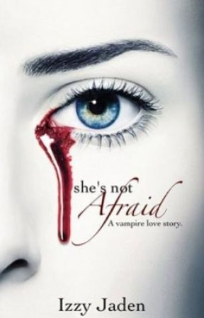She's Not Afraid final book snippets by TeamSizzy