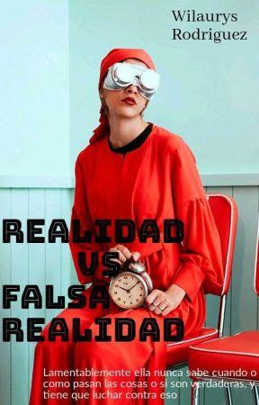 Realidad Vs Falsa Realidad💭 [ESCRIBIENDOSE] by Wilaurys