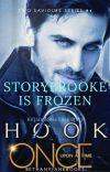 Storybrooke Is Frozen [OUAT    Two Saviours Series #4    Killian Jones] cover