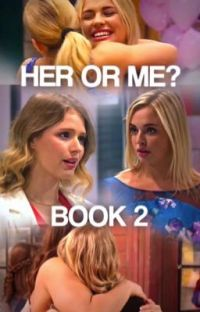 Her or me? Book 2  cover