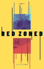 Red Zoned || WlW by IAmEllieStorm