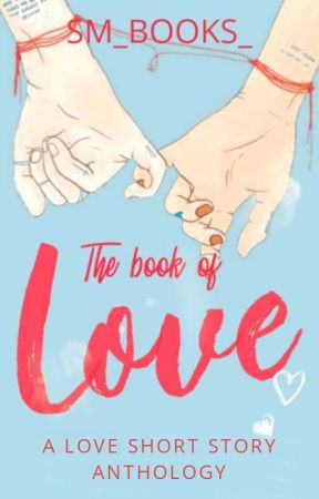 The Book Of Love by SM_books_