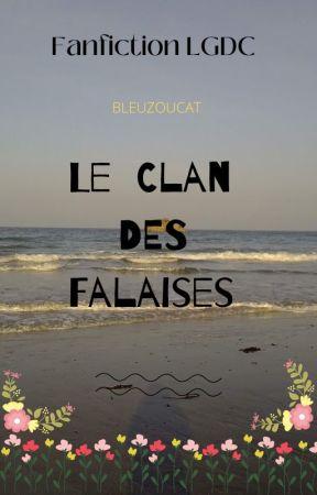 Le Clan des Falaises by Feuille_de_Nuit
