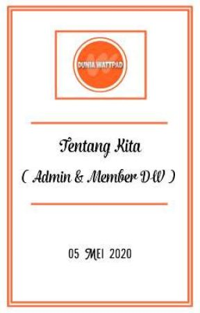 Tentang Kita (Admin & Member DW)  by Duniia_wp