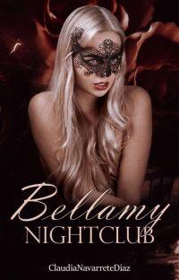 Bellamy Nightclub |COMPLETA| cover