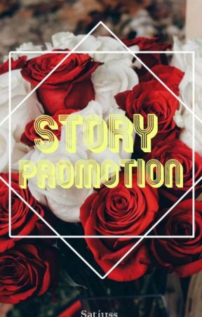 || Story Promotion ||  by Satiuss